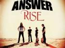 The answer editarán «Rise», su nuevo EP, en julio