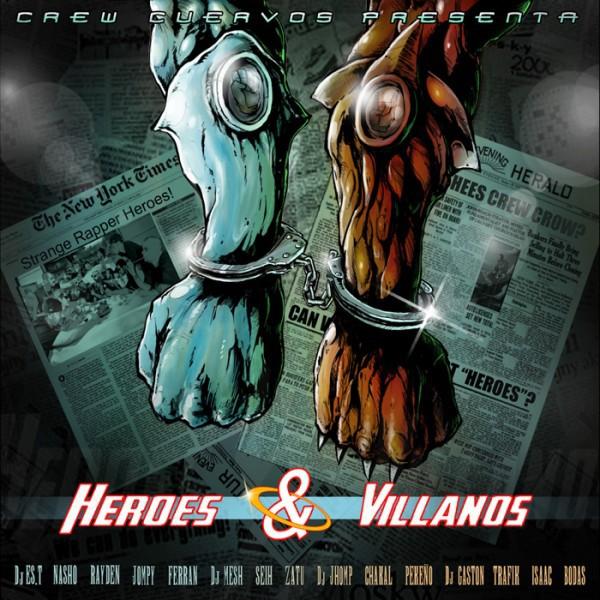 Crew Cuervos Héroes y Villanos portada
