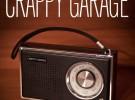 Crappy Garage, nuevo propuesta radiofónica