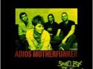 Adiós Motherfunker presentan «Saved by the flow», su nuevo EP