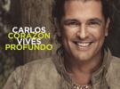 """Carlos Vives edita """"Corazón profundo"""", su nuevo disco"""