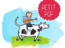 ¿Quieres saber qué es «Petit Pop»?