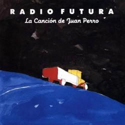 """Edición 25 aniversario de """"La canción de Juan Perro"""", de Radio Futura"""