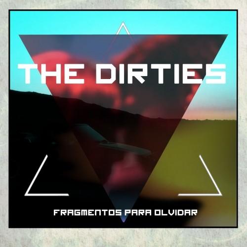 """The Dirties presentan su nuevo EP """"Fragmentos para olvidar"""""""