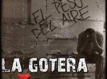 'El peso del aire' de La Gotera: rock sucio sin tapujos
