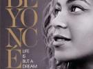 Beyoncé lanza el doble DVD «Life is but a dream»