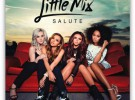 """Little Mix editan su nuevo disco """"Salute"""""""