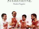 """Stereozone editan """"Positive/Negative"""", recopilatorio de sus dos primeros discos"""