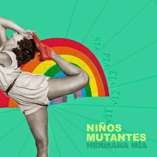 Niños Mutantes liberan 'Hermana mía', primer adelanto de su nuevo disco