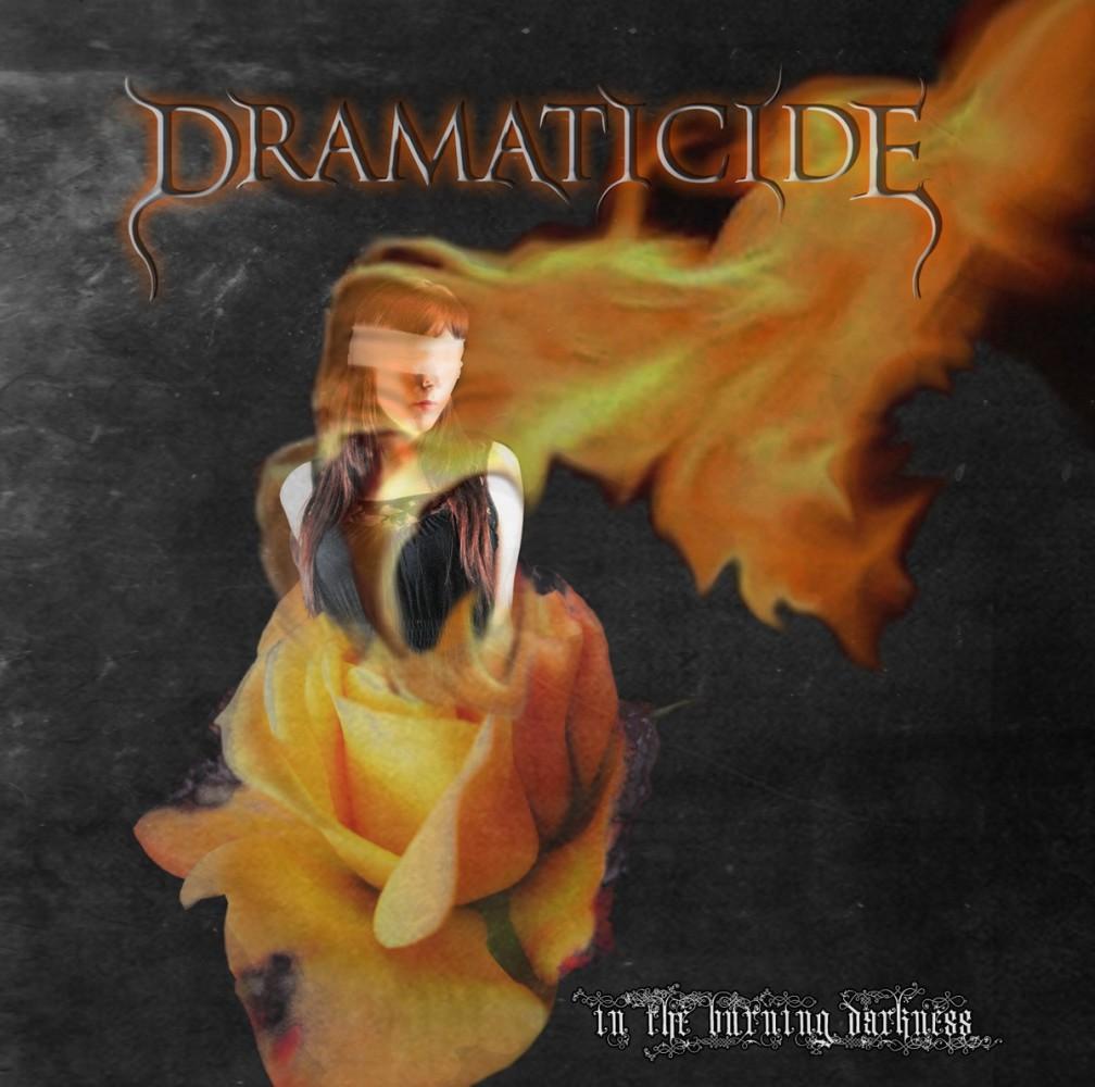 "Dramaticide editan ""In the burning darkness"", su segundo disco"