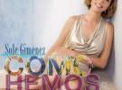 Sole Giménez ya tiene en la calle 'Cómo hemos cambiado', su nuevo disco de estudio