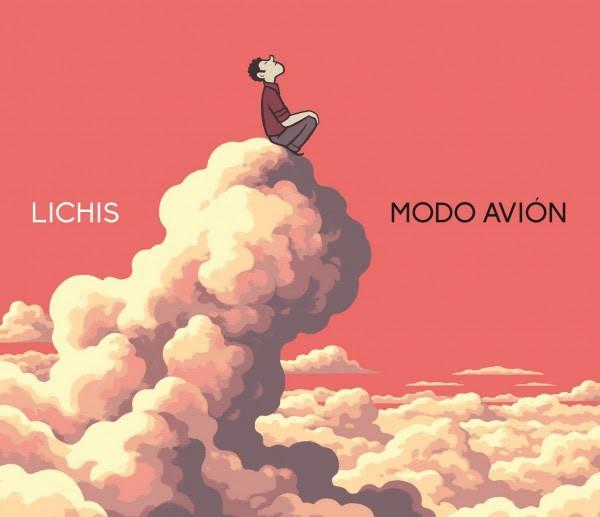 Lichis publica Modo Avión, su nuevo disco en solitario