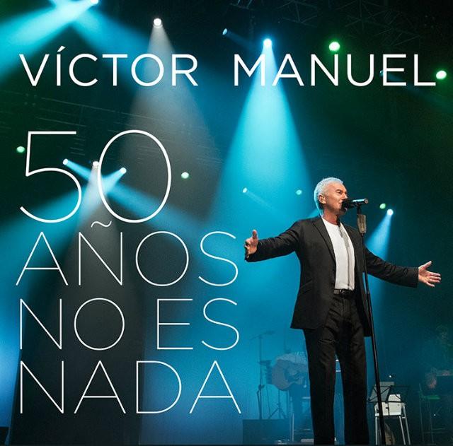 Víctor Manuel 50 años no es nada portada