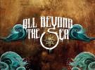All beyond the sea, novedoso proyecto para apoyar el rock mallorquín
