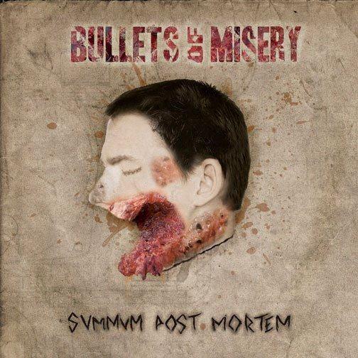 "Bullets of Misery, comentamos su EP ""Summum post Mortem"""
