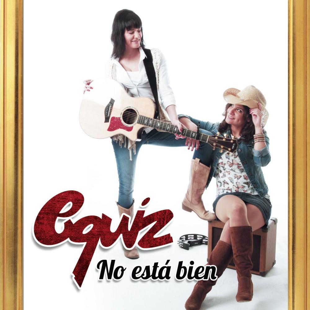 """Equiz debutan con su single """"No está bien"""" (pop-folk)"""