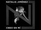 Natalia Jiménez, su nuevo disco Creo en mí ya está a la venta