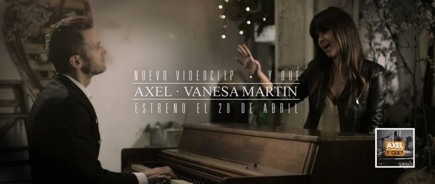 """Axel estrena el vídeo de su nuevo single, """"Y qué"""", con Vanesa Martín"""