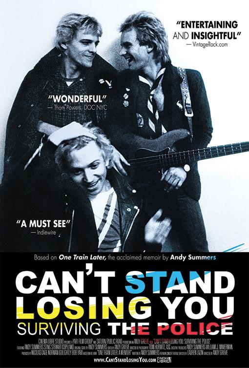 Can´t stand losing you, surviving The Police, documental basado en las memorias de Andy Summers