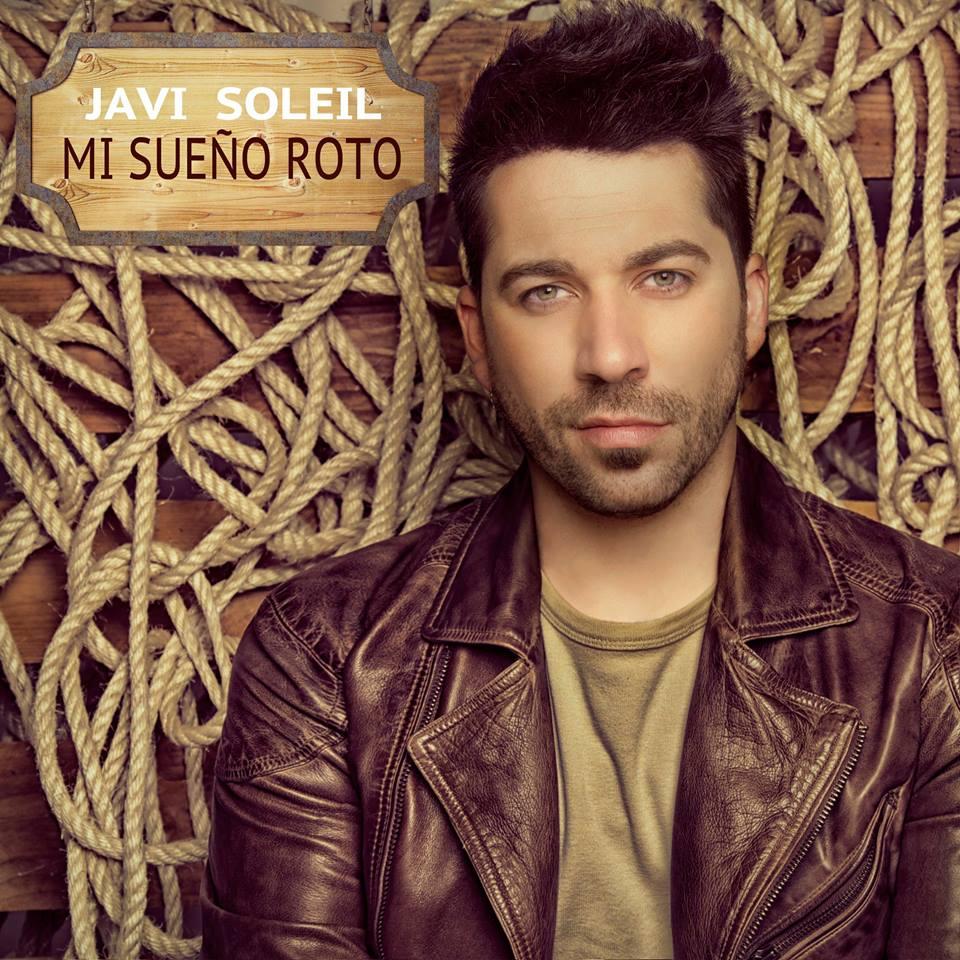 "Javi Soleil presenta su single ""Mi sueño roto"""