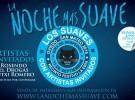 """Los Suaves, entradas ya a la venta para """"La noche más suave"""""""