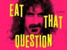 Frank Zappa, su documental Eat that question se estrenó en Sundance