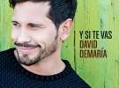 David de María, el cinco de febrero se edita su single «Y si te vas»