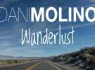 Dani Molino estrena el videoclip de 'Wanderlust' extraído de 'Trails'