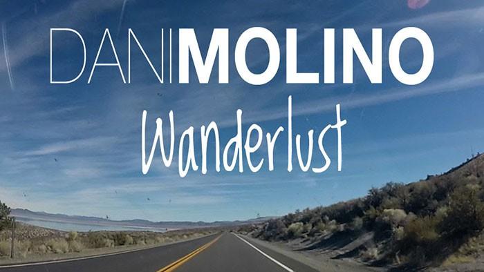 Dani Molino Wanderlust