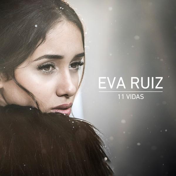 Eva Ruiz 11 vidas