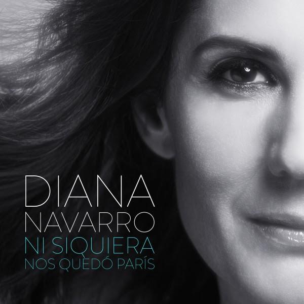 Diana Navarro Ni siquiera nos quedó París portada