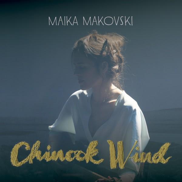 Maika Makovski portada Chinook wind