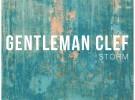 """Gentleman Clef editan su nuevo EP """"Storm"""""""
