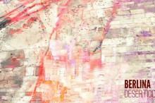 'Desértico' de Berlina – Triangulación al post-rock, el ambient y el dream pop
