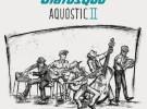 Status Quo, Aquostic II a la venta el 21 de octubre