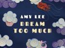 Amy Lee, primer single de Dream too much, su disco para niños