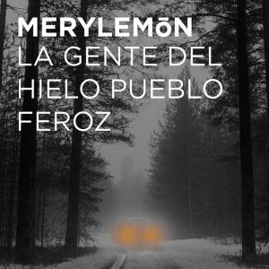 La gente del hielo pueblo feroz Mery Lemon portada carátula