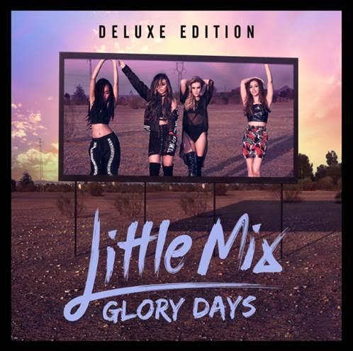 Little Mix, Glory Days, su nuevo disco, ya está a la venta