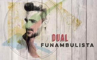 "Funambulista editarán ""Dual"" el tres de febrero"