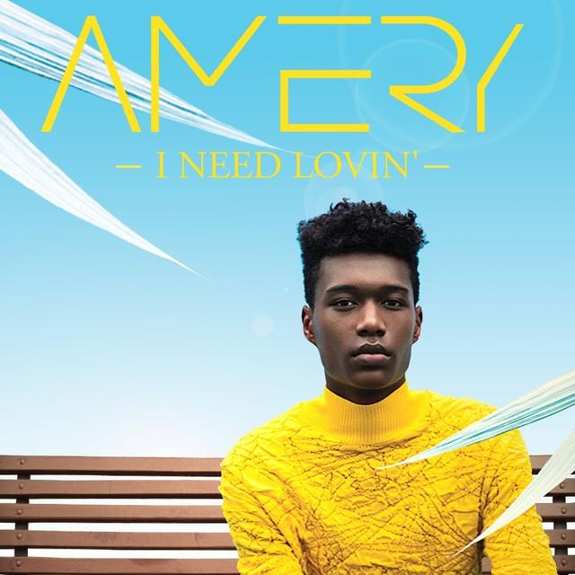 """Amery regresa con """"I need lovin'"""", puro pop europeo"""