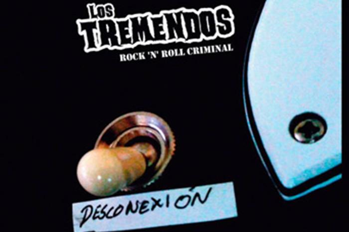 'Desconexión' de Los Tremendos – Rock directo y sin disfraces