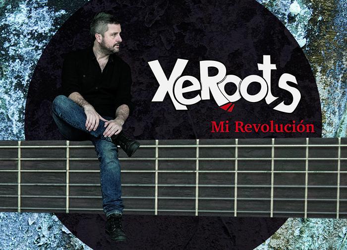 XeRoots prepara el lanzamiento de 'Mi revolución'