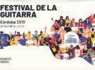 Festival de la Guitarra de Córdoba 2019, toda la información de este gran evento