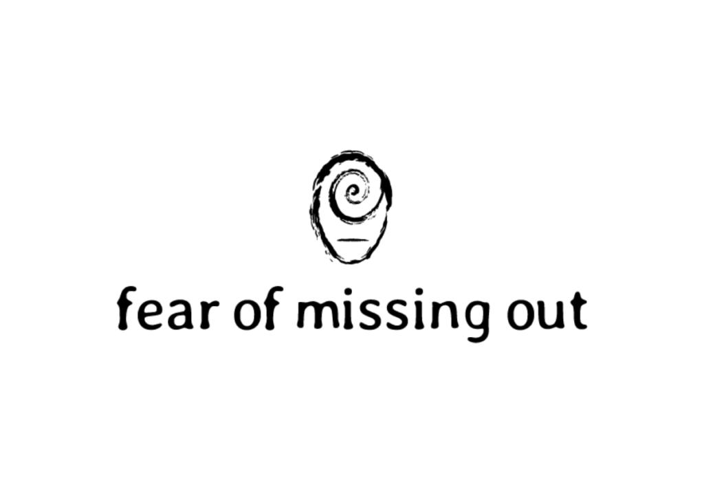 Fearofmissingout