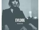Evildog estrenan «Monster», su nuevo single