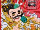 Doctor Snob editarán Mi Rubia Dorada el próximo 20 de junio