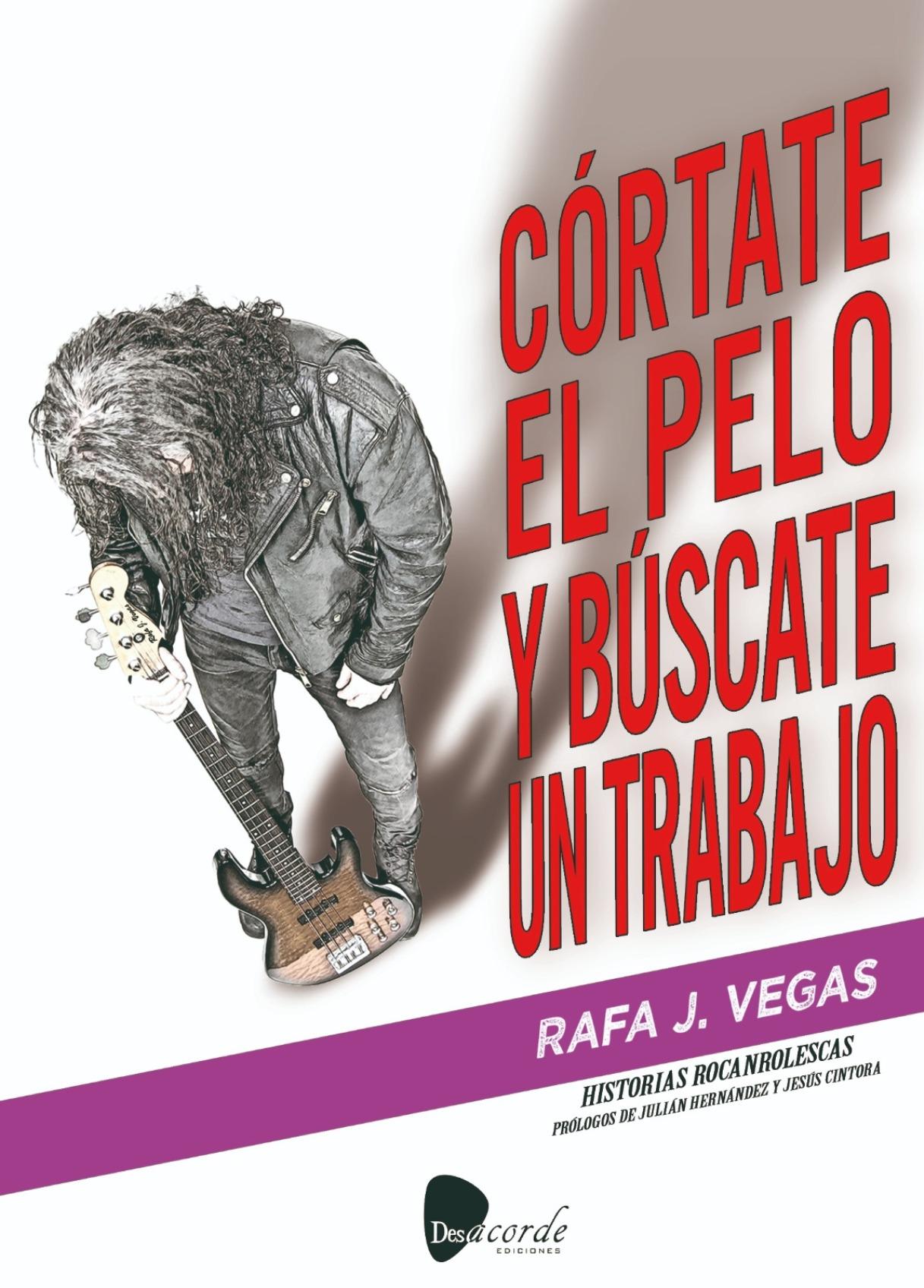 Rafa Vegas Cortate El Pelo