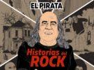 El Pirata – Historias del rock (reseña)