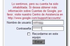 Problemas con Gmail, cuentas deshabilitadas injustamente