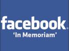 Facebook in Memoriam